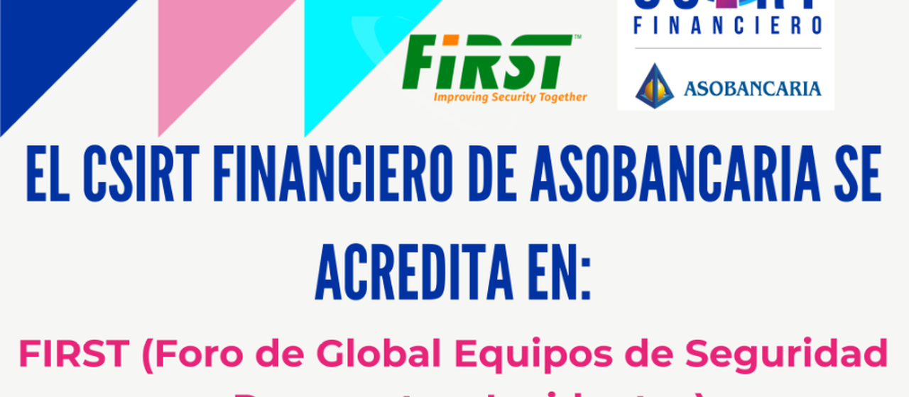 CSIRT Financiero de Asobancaria recibe la acreditación del FIRST